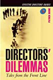 Director's Dilemmas : Tales from the Front Line, Dunne, Patrick, 0749443456