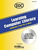 Learning Computer Literacy : Generic, for PC and Mac, Wray, Paul, 1562438115