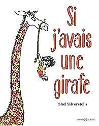 Si j'avais une girafe par Shel Silverstein
