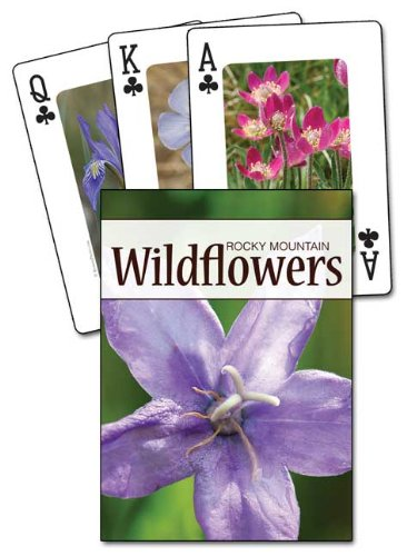Wildflowers of the Rocky Mountains Playing Cards (Nature's Wild Cards)