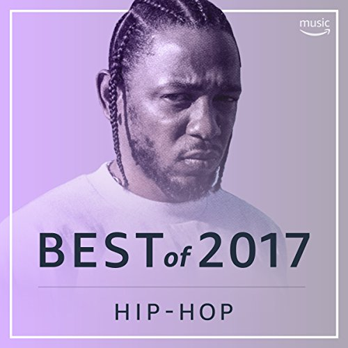 Best Hip-Hop Songs of 2017
