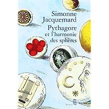 Pythagore et l'harmonie des sphères