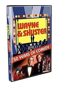Wayne and Shuster: 50 Years of Comedy