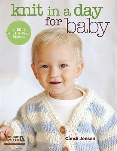 Kostenlose Public Domain-Downloads Knit in a Day for Baby PDF MOBI by Candi Jensen