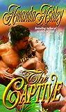 The Captive, Amanda Ashley, 0505523620