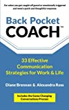 img - for Back Pocket Coach: 33 Effective Communication Strategies for Work & Life book / textbook / text book