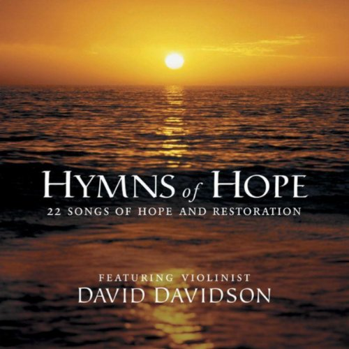 Take My Life, And Let It Be Consecrated (Hymns Of Hope Album Version)