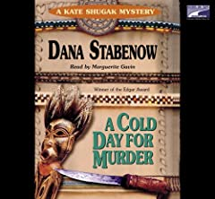 There's a lot to like about A COLD DAY FOR MURDER. Kate Shugak is a much more realistic character than most female private eyes on the best-seller list. She's an Aleut Indian and former investigator for the Anchorage District Attorney's offic...