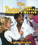 The Doctor's Office, Gail Saunders-Smith, 1560657731