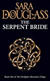 The Serpent Bride (The Darkglass Mountain Trilogy, Book 1)