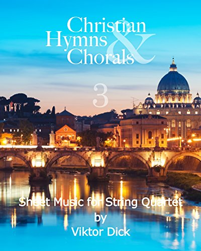 Christian Hymns & Chorals 3: Sheet Music for String ()