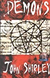 Demons, John Shirley, 158767002X