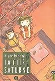 Cité Saturne (la) Vol.3