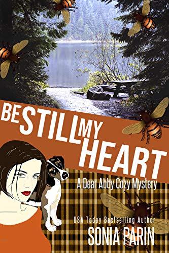 Be Still My Heart (A Dear Abby Cozy Mystery Book 2)