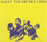 The Double Cross by Sloan (2011-05-10)