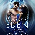 Guarding Eden | Cameo Renae
