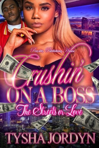 Books : Crushin' On A Boss: The Streets or Me (Volume 1)
