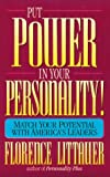 Put Power in Your Personality, Florence Littauer, 0800755634