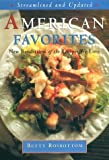 American Favorites: Streamlined and Updated New Renditions of the Recipes We Love