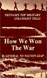 How We Won the War, Giap, Vo Nguyen, 0916894010
