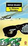 Le Réseau Melchior par Bramly