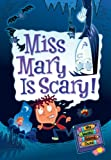 Miss Mary Is Scary!, Dan Gutman, 0061703982