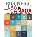 Business Law in Canada, Eleventh Canadian Edition Plus MyBusLawLab with Pearson eText -- Access Card Package (11th Edition)