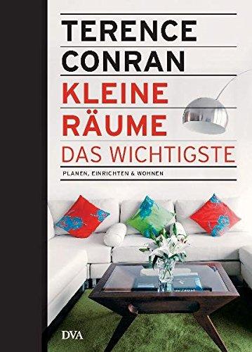 Kleine Räume   Das Wichtigste: Planen, Einrichten U0026 Wohnen: Amazon.co.uk:  Terence Conran, Barbara Meder: 9783421038463: Books