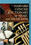 The Harvard Concise Dictionary of Music and Musicians (Harvard University Press Reference Library)