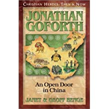 Jonathan Goforth: An Open Door in China