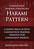 Candlestick Trading Strategies: Harami Pattern: A Simple Price Action Candlestick Trading Strategy for Consistent Profits