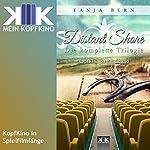 Distant Shore: Die komplette Trilogie | Tanja Bern