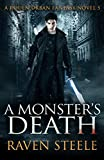 A Monster's Death: A Gritty Urban Fantasy Novel (Rouen Chronicles Book 5)