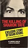 img - for The Killing of Sharon Tate. With 8 pages of photographs. book / textbook / text book