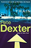 Front cover for the book Train by Pete Dexter