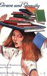 Grace and Gravity: Fiction by Washington Area Women