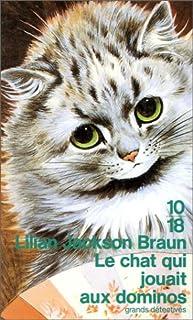 Le chat qui jouait aux dominos, Braun, Lilian Jackson