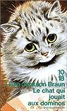 Le Chat qui jouait aux dominos par Jackson Braun