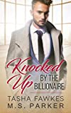 Knocked Up By The Billionaire (kindle edition)