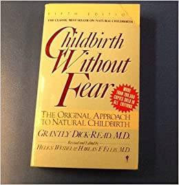 Book Childbirth without Fear: The Original Approach to Natural Childbirth