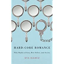 """Hard-Core Romance: """"Fifty Shades of Grey,"""" Best-Sellers, and Society"""