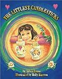 img - for The Littlest Candlesticks (Littlest Series) book / textbook / text book