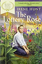 The Lottery Rose by Irene Hunt (2002-01-08)