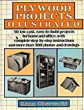 Plywood Projects Illustrated, Oberrecht, Kenn, 0684179725
