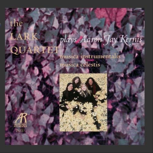 Today's only Dedication Kernis: String Quartets Nos. 1 2
