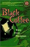 Black Coffee (Strivers Row)