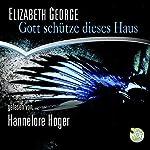 Gott schütze dieses Haus | Elizabeth George