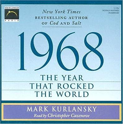 Thesis 1968 mark kurlansky