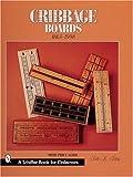 Cribbage Boards, Bette L. Bemis, 0764309773