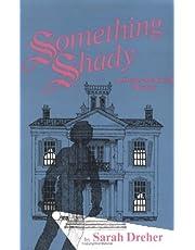 Something Shady: A Stoner McTavish Mystery
